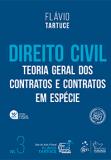 Direito Civil. Volume 3. Teoria Geral dos Contratos e Contratos em Espécie